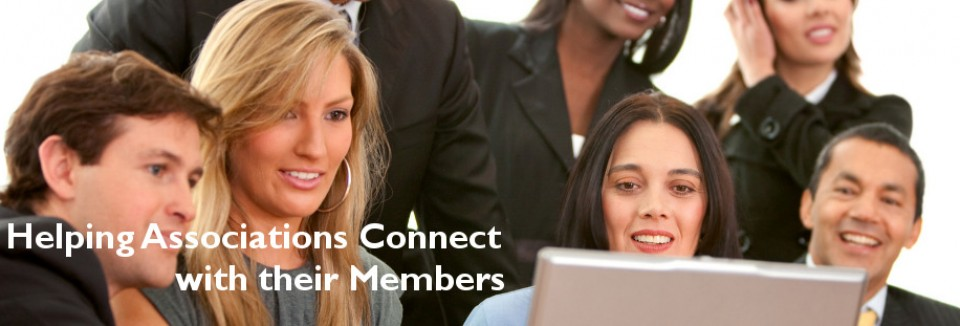Helping Associations Connect with their Members